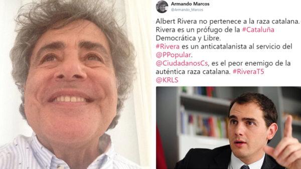 Armando Marcos y su tuit sobre Albert Rivera
