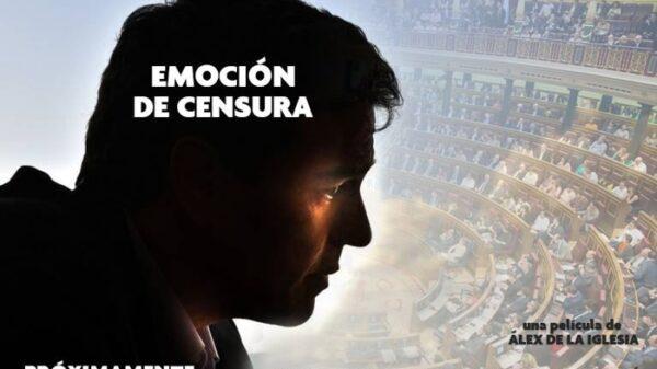 El 'cartel' de la 'película' de la moción de censura